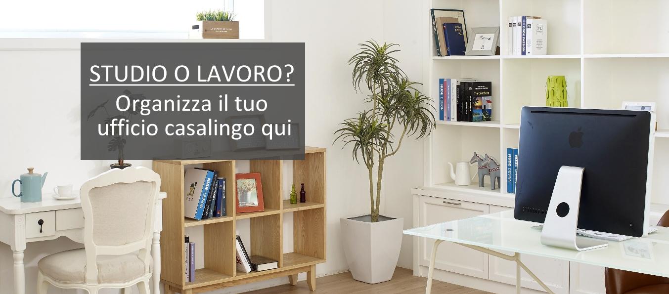organizzare l'ufficio in casa per studio o lavoro